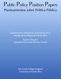 Desinversión y Desinterés: la Situación en el Manejo de las Playas de Puerto Rico