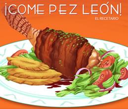 ¡Come pez león!: El recetario