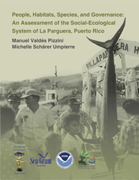 People, Habitats, Species, and Governance: An Assessment of the Social-Ecological System of La Parguera, Puerto Rico