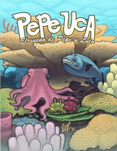 Pepe Uca: El sueño de Pepe y Lulo