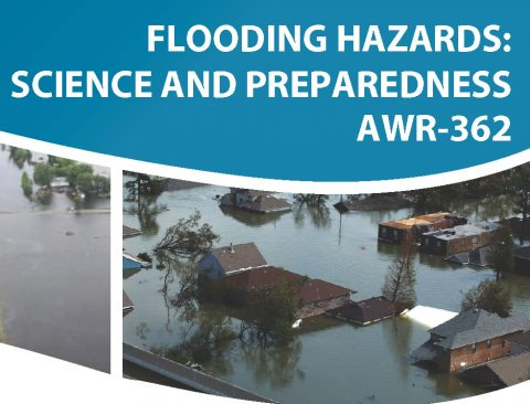 Course: Flooding Hazards: Science and preparedness AWR – 362