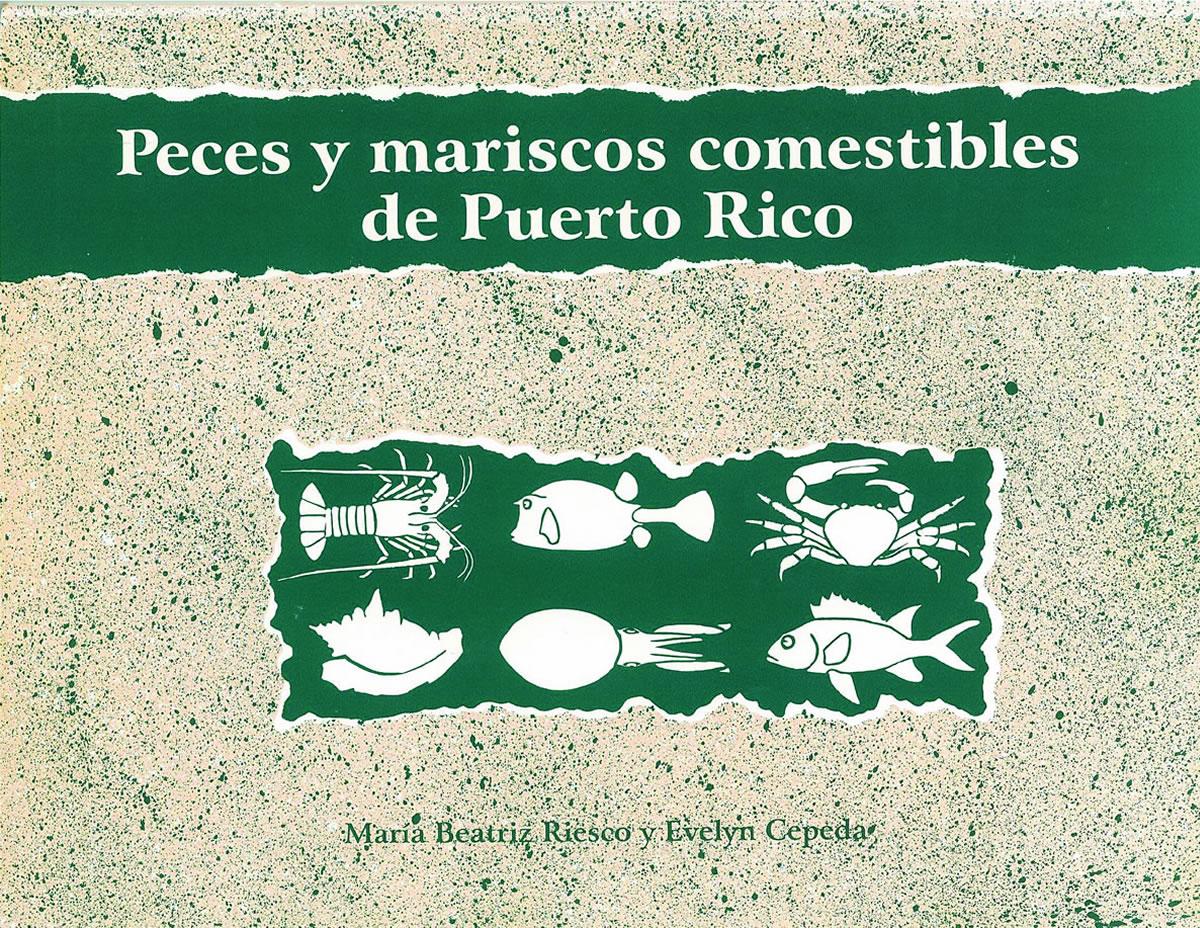 Peces y mariscos comestibles de Puerto Rico