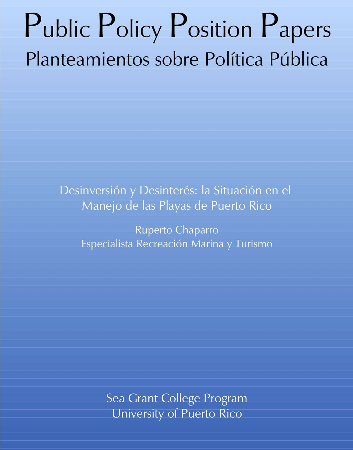 Public Policy Position Papers - Planteamientos sobre Política Pública
