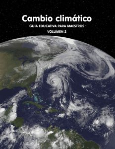 Cambio climático: Guía para maestros Vol. 2