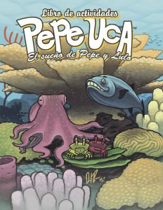 Pepe Uca ¡al rescate!: Libro de actividades