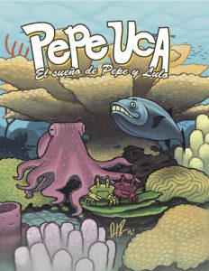 Pepe Uca- El sueño de Pepe y Lulo