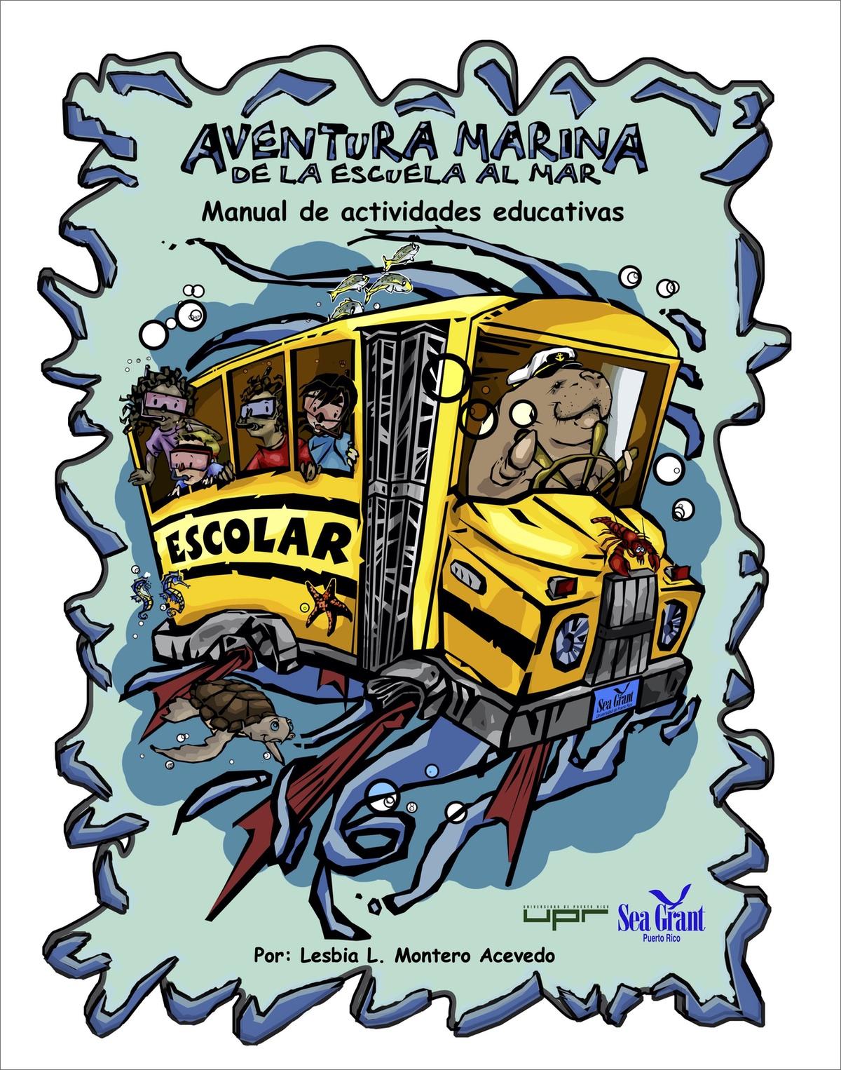 Aventura marina de la escuela al mar: Manual de actividades educativas