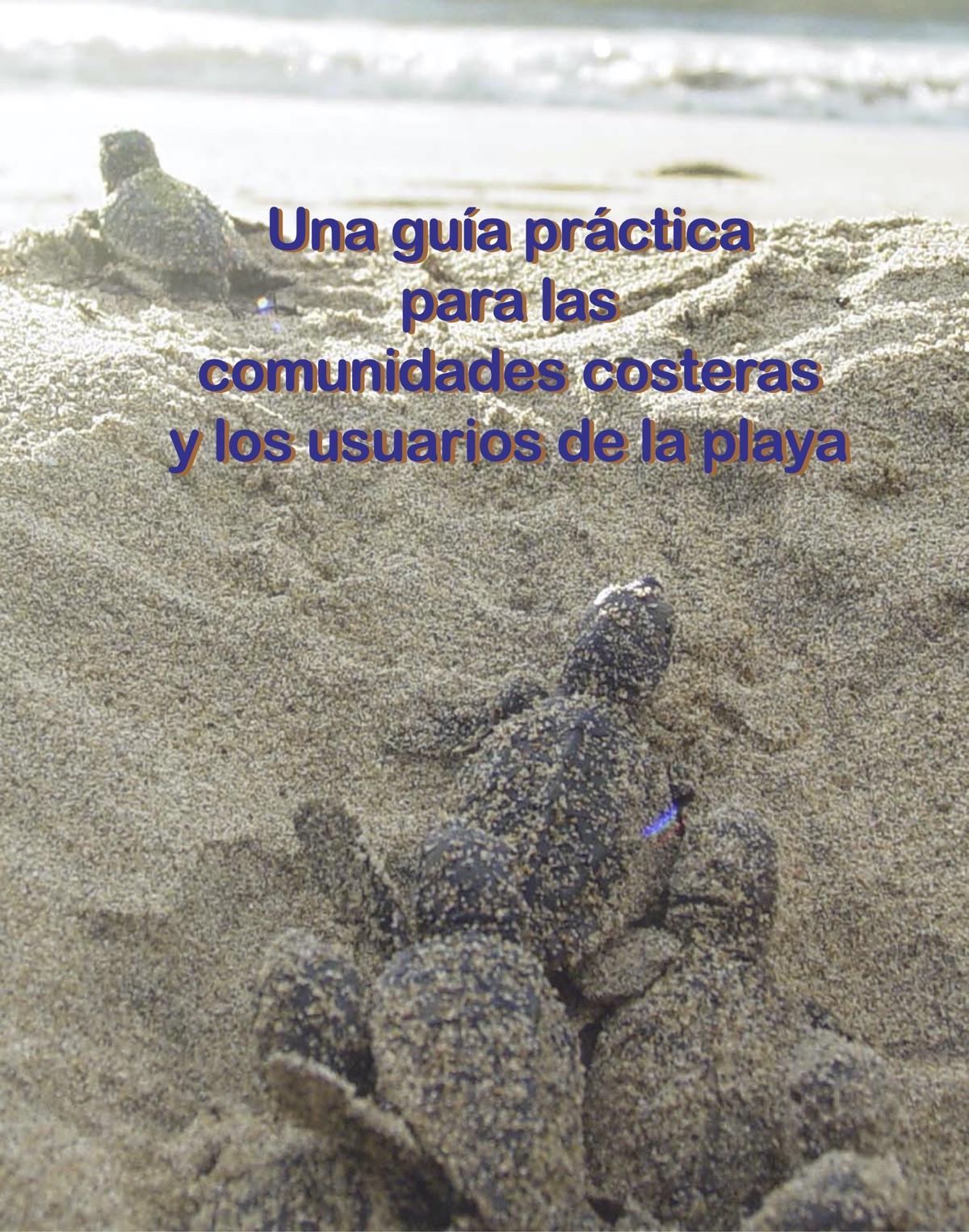 Una guía práctica para las comunidades costeras y los usuarios de la playa