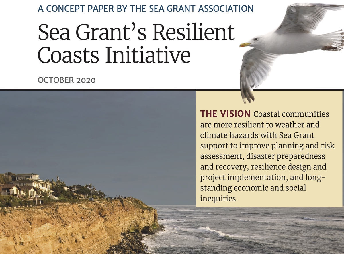 A CONCEPT PAPER BY THE SEA GRANT ASSOCIATION- Sea Grant's Resilient Coasts Initiative
