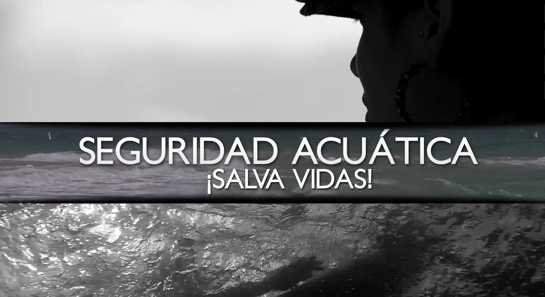 GeoAmbiente – Seguridad Acuática: ¡salva vidas!